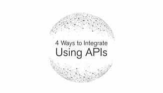 Enterprises must find ways to take advantage or get left behind with API integration.