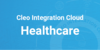 Cleo Integration Cloud: Healthcare
